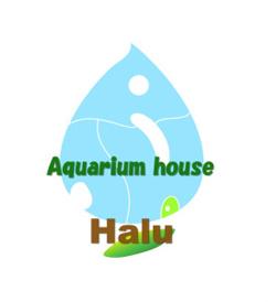Aquarium house Halu(アクアリウムハウスハル)